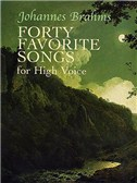 Johannes Brahms: Forty Favorite Songs For High Voce