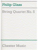 Philip Glass: String Quartet No. 5 Score