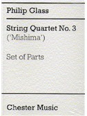 Philip Glass: String Quartet No. 3 (Mishima) Parts