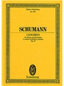 Robert Schumann: Concerto In A Minor Op.54 (Eulenburg Miniature Score)