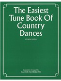 The Easiest Tune Book Of Country Dances