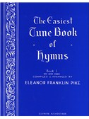 The Easiest Tune Book Of Hymns Book 1