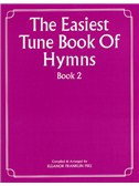 The Easiest Tune Book Of Hymns Book 2
