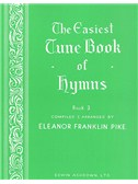 The Easiest Tune Book Of Hymns Book 3