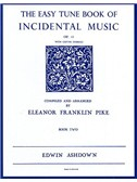 The Easiest Tune Book Of Incidental Music Book 2