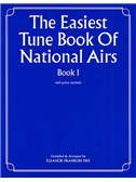 The Easiest Tune Book Of National Airs Book 1