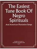The Easiest Tune Book Of Negro Spirituals