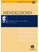 Felix Mendelssohn: Symphony No.3 In A Minor Op.56 (Eulenburg Score/CD)