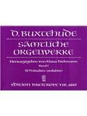 Dietrich Buxtehude: Sämtliche Orgelwerke Band I