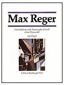 Max Reger: Introduktoni Und Passacaglia D-Moll