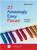 Barbara Arens: 21 Amazingly Easy Pieces For Piano
