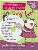 Comptines et jeux de doigts : Le Songbook de Rémi
