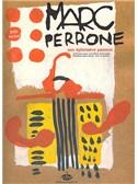 Marc Perrone: Son Ephemère Passion
