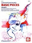Juan Antonio Muro: Basic Pieces Volume 1