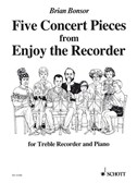 Bonsor; Five Concert Pieces from Enjoy the Recorder, for Treble Recorder and Piano