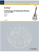 Gaspar Sanz: Anthology Of Selected Pieces For Guitar