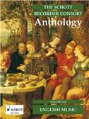 The Schott Recorder Consort Anthology; English Music (Volume 6)