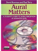 David Bowman And Paul Terry: Aural Matters