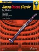 Jazzy Opera Classix: Clarinet