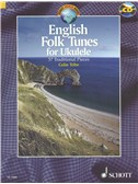 English Folk Tunes For Ukulele: 37 Traditional Pieces