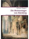 Richard Wagner: Die Meistersinger Von N�¼rnberg WWV 96 (Vocal Score)
