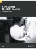 Keith Jarrett: The Köln Concert (Orignal Transcription)