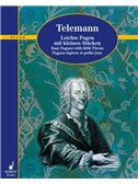 Georg Philipp Telemann: Easy Fugues With Little Pieces