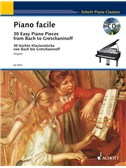 Piano Facile: 30 Easy Piano Pieces From Bach To Gretchaninoff