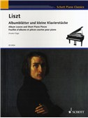 Franz Liszt: Album Leaves And Short Piano Pieces
