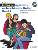 Rolf Tönnes: Gitarrespielen - Mein schönstes Hobby (Band 1)