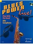 Blues Power Live Alto Sax Bk/Cd