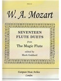 W.A. Mozart: Seventeen Flute Duets From The Magic Flute