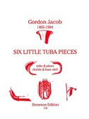 Gordon Jacob: Six Little Tuba Pieces