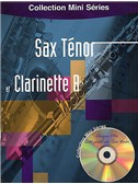 Collection Mini Series: Sax Tenor Et Clarinette Bb