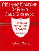 Methode Moderne De Piano John Thompson: Volume 2