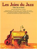 The Joy Of Jazz (French Edition)