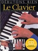 Débutons Bien: Le Clavier (Livre/CD)