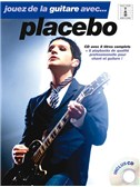 Jouez De La Guitare Avec... Placebo - Book and CD (French). Guitar Tab Sheet Music, CD