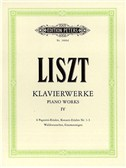 Franz Liszt: Piano Works Volume 4 (Edition Peters Urtext)