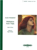 Jules Massenet: Meditation From Thais (Violin/Piano)