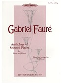 Gabriel Faure: Anthology Of Selected Pieces - Flute/Piano (Edition Peters Urtext)