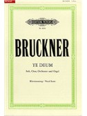 Anton Bruckner: Te Deum (SATB And Piano)
