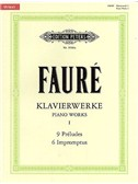 Gabriel Faure: Piano Works - Volume 1