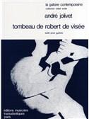 André Jolivet: Tombeau De Robert De Visee