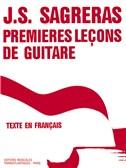Julio Sagreras: Premières Leçons De Guitare
