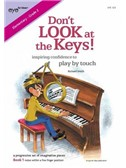 Richard Smith: Don't LOOK At The Keys! - Book 1