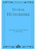 Antonin Dvorak: Humoreske (Violin/Cello/Piano)