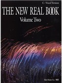 The New Real Book: Volume 2: C Vocal Version