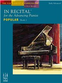 In Recital For The Advancing Pianist - Popular Book 2
