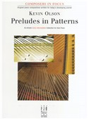 Kevin Olson: Preludes in Patterns